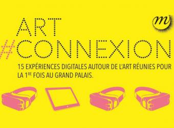 Art#connexion: an event based on digital innovation and museums at the Grand Palais